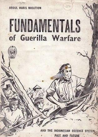 Pokok Pokok Gerilya Pdf : pokok, gerilya, Fundamentals, Guerilla, Warfare, Indonesian, Defence, System, Future, Abdul, Haris, Nasution, Ratings)