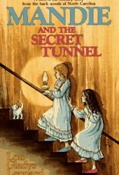 Mandie and the Secret Tunnel (Mandie, #1)