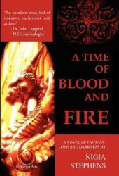 A Time of Blood and Fire
