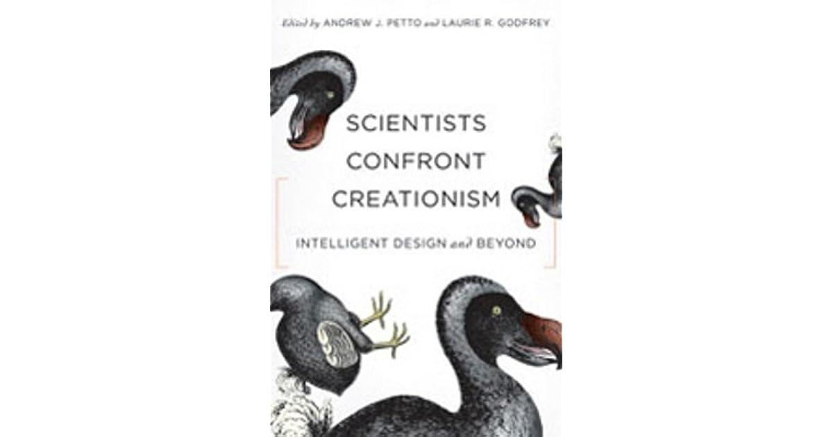 Scientists Confront Creationism: Intelligent Design and