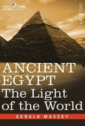 Ancient Egypt: The Light of the World