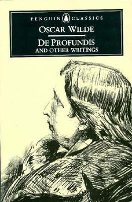 De Profundis (oscar Wilde) : profundis, (oscar, wilde), Profundis, Other, Writings, Oscar, Wilde