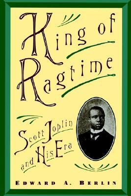 Scott Joplin Quotes : scott, joplin, quotes, Ragtime:, Scott, Joplin, Edward, Berlin