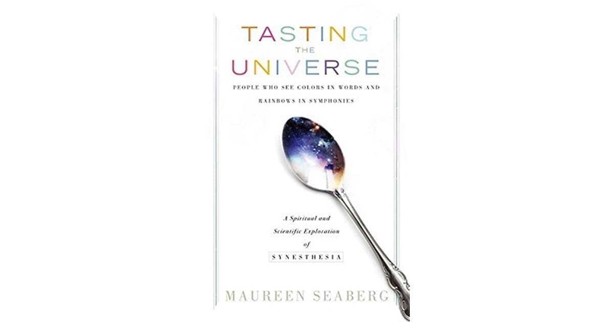 Tasting the Universe: People Who See Colors in Words and