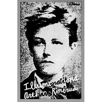 Psychology Wallpaper Quotes Illuminations By Arthur Rimbaud Reviews Discussion