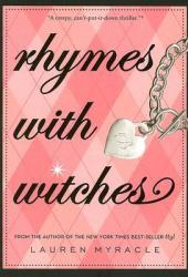 Rhymes with Witches (Crestview Academy, #2)