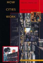 How Cities Work: Suburbs, Sprawl, and the Roads Not Taken