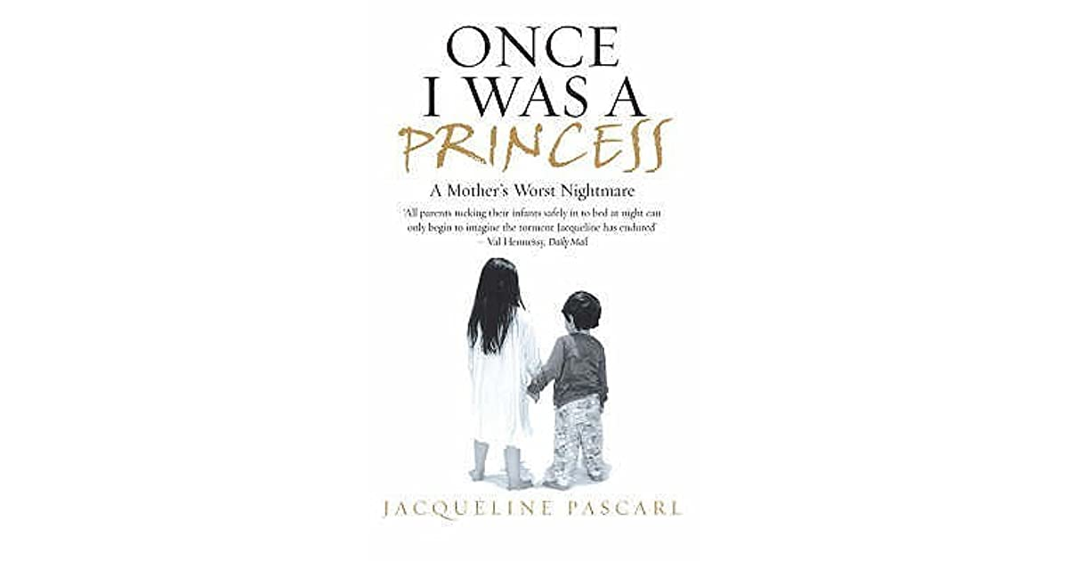 Once I Was a Princess by Jacqueline Pascarl — Reviews