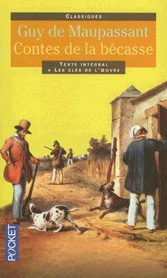 Les Contes De La Becasse : contes, becasse, Contes, Bécasse, Maupassant