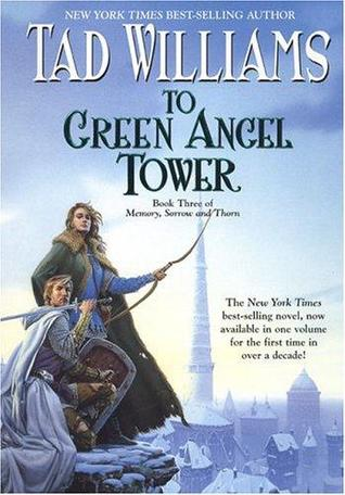 To Green Angel Tower, Part 1 (Memory, Sorrow, and Thorn