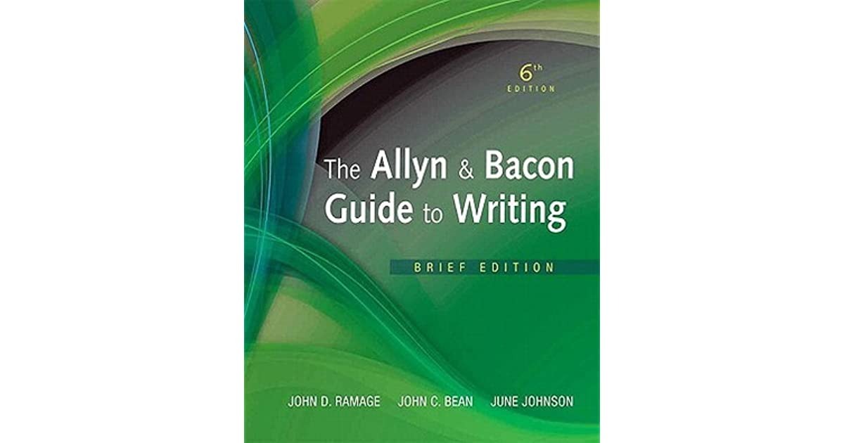 The Allyn & Bacon Guide To Writing Brief Edition By John D Ramage