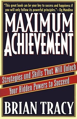 Download Maximum Achievement: Strategies and Skills that Will Unlock Your Hidden Powers to Succeed