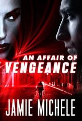 An Affair of Vengeance