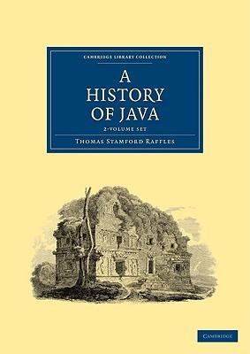 The History of Java by Thomas Stamford Raffles