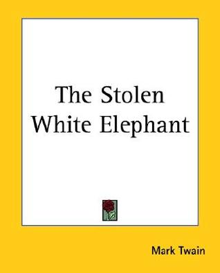 Download The Stolen White Elephant