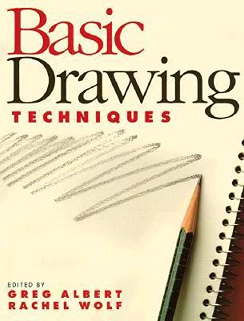 Basic Drawing Techniques by Greg Albert
