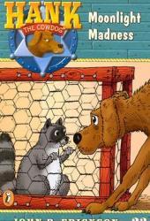 Moonlight Madness (Hank the Cowdog, #23)