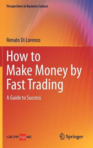 Download How to Make Money by Fast Trading: A Guide to Success