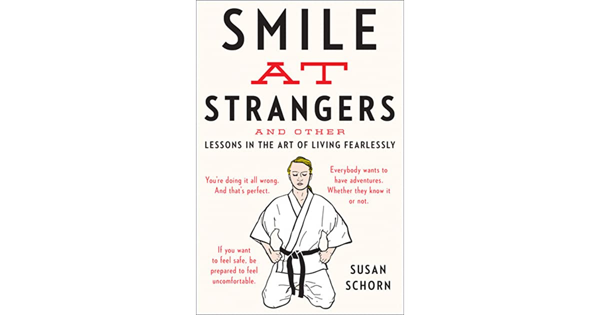 Smile at Strangers: And Other Lessons in the Art of Living