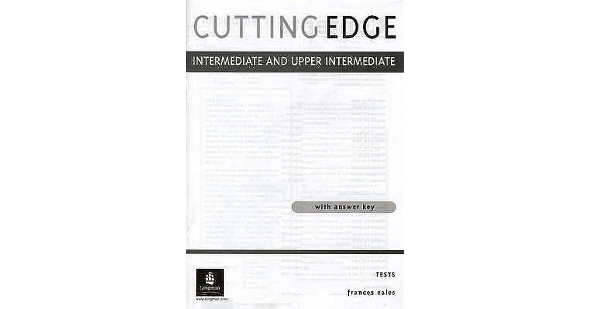 Cutting Edge Intermediate and Upper Intermediate Tests by