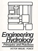 Engineering Hydrology: Principles and Practices by Victor