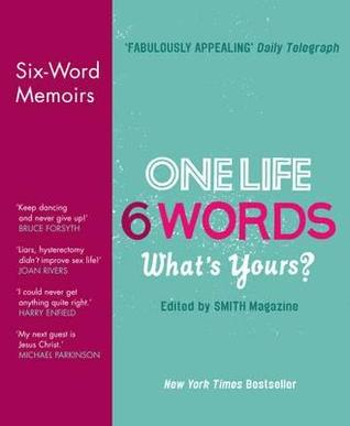 one life 6 words