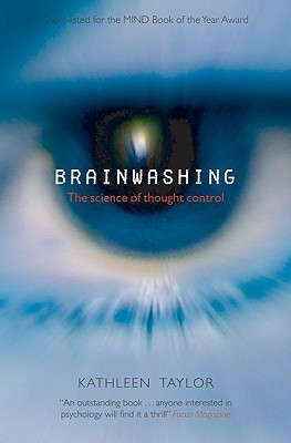 Download Brainwashing: The Science of Thought Control