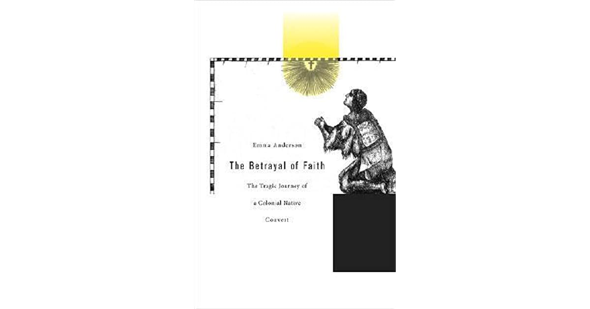 The Betrayal of Faith: The Tragic Journey of a Colonial