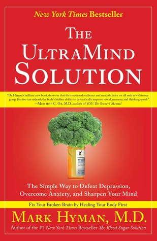 Download The UltraMind Solution: Fix Your Broken Brain by Healing Your Body First Audiobook