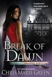 Break of Dawn (Vampire Babylon, #3)