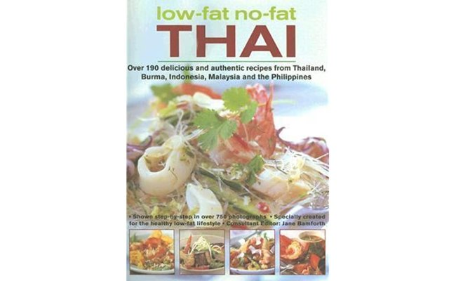 Low Fat No Fat Thai Over 190 Delicious And Authentic