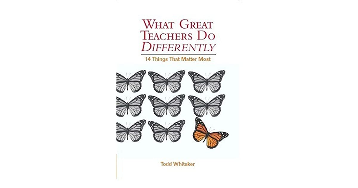 What Great Teachers Do Differently, 1st Edition: Fourteen