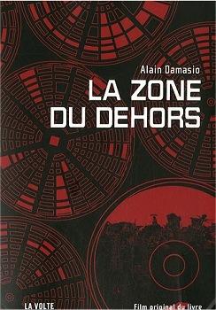 Alain Damasio La Zone Du Dehors : alain, damasio, dehors, Dehors, Alain, Damasio