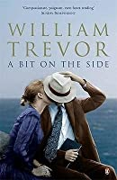 A Bit on the Side by William Trevor — Reviews Discussion ...