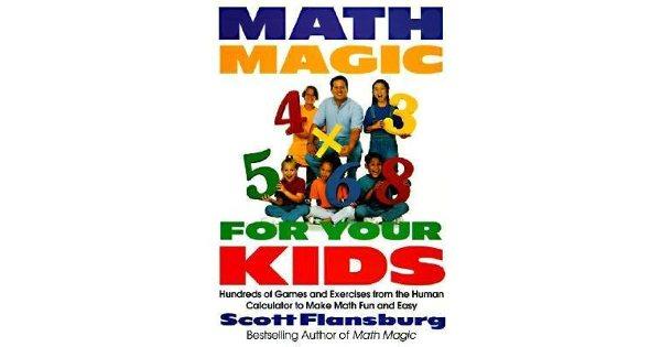 Math Magic Kids Hundreds Of Games And Exercises Human Calculator Make