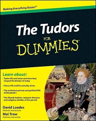 The Tudors For Dummies - 1st Edition (2010)