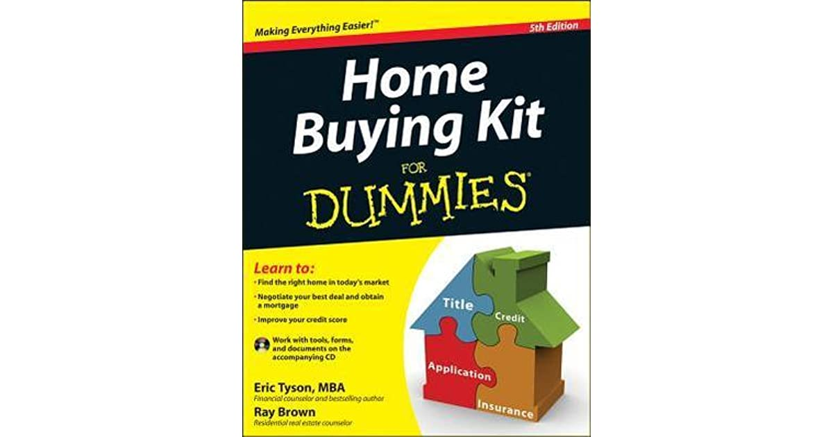 Home Buying Kit For Dummies By Eric Tyson