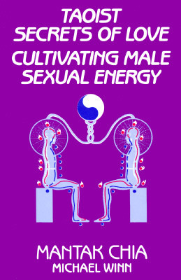 Download Taoist Secrets of Love: Cultivating Male Sexual Energy