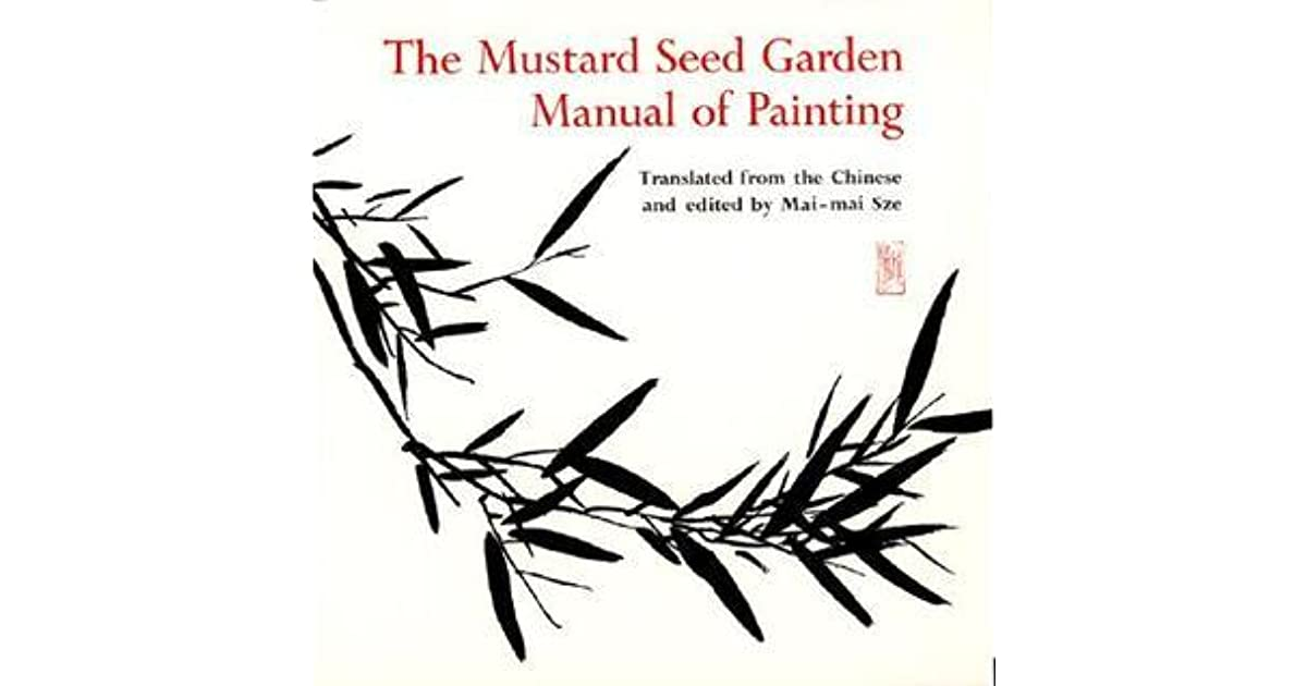 The Mustard Seed Garden Manual of Painting: A Facsimile of