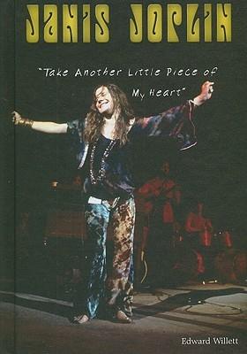 Janis Joplin Piece Of My Heart : janis, joplin, piece, heart, Janis, Joplin:, Another, Little, Piece, Heart, Edward, Willett