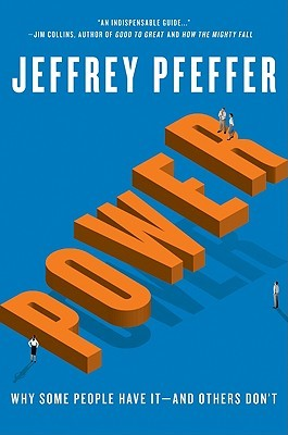 Download Power: Why Some People Have it and Others Don't