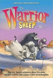 The Warrior Sheep Go West (The Warrior Sheep, #2)