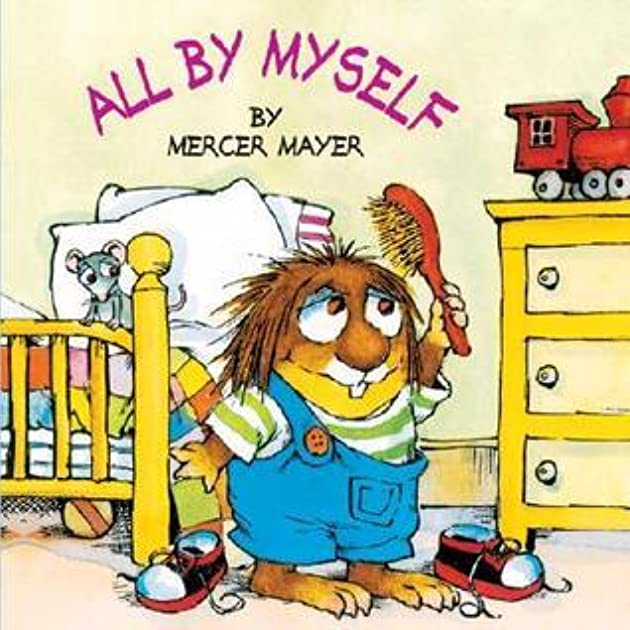 All by Myself (A Golden Look-Look Book) by Mercer Mayer