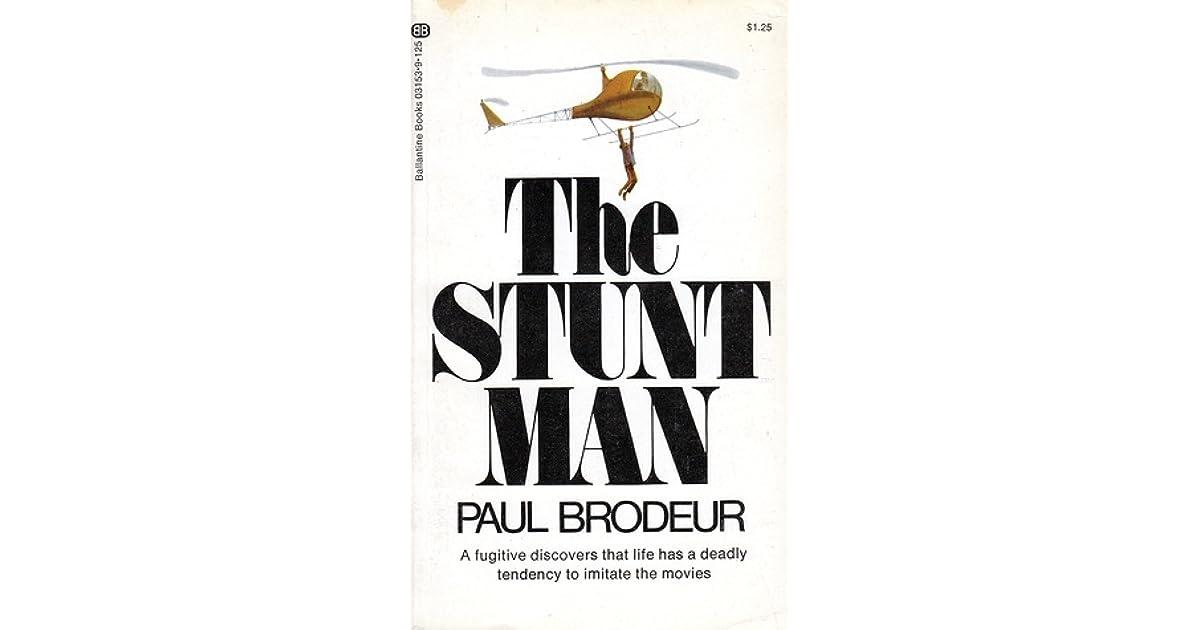 The Stunt Man by Paul Brodeur