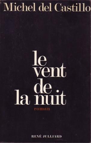 Le Vent De La Nuit : Michel, Castillo