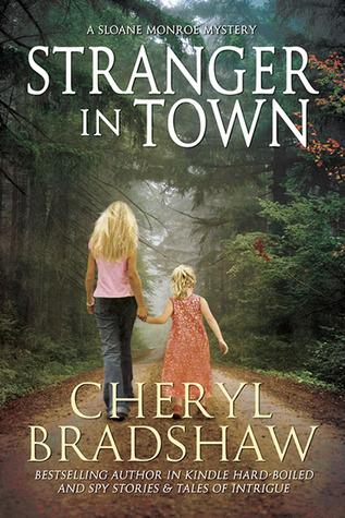 Stranger in Town (Sloane Monroe, #4)