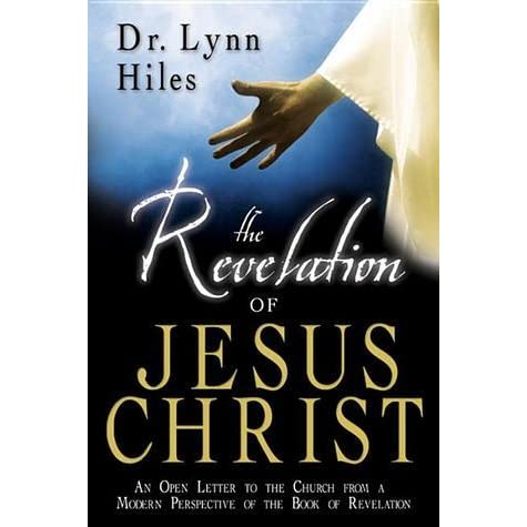 The Revelation of Jesus Christ An Open Letter to the