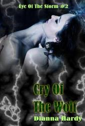 Cry Of The Wolf (Eye Of The Storm, #2)