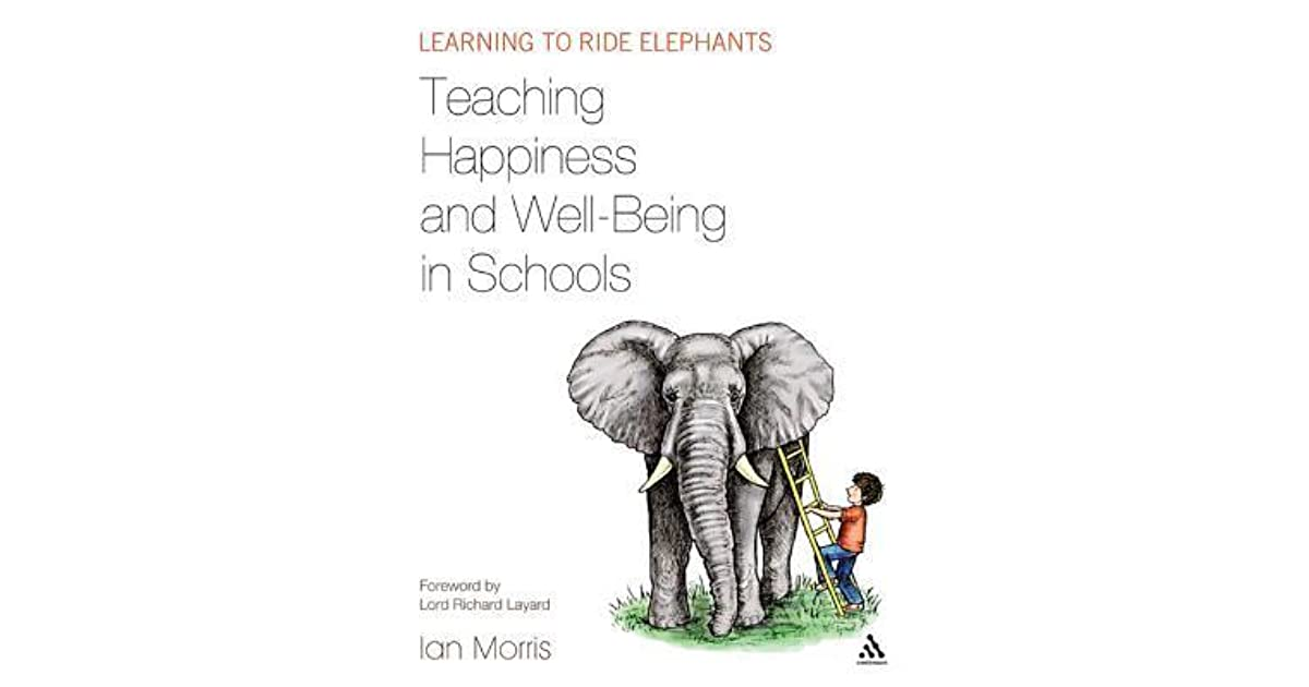 Teaching Happiness and Well-Being in Schools: Learning to