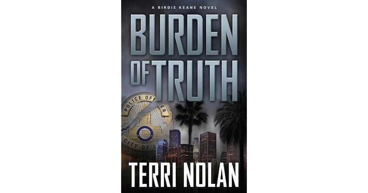 Burden Of Truth A Birdie Keane Novel #1 By Terri Nolan
